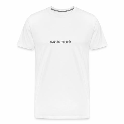 #wundermensch - Männer Premium T-Shirt