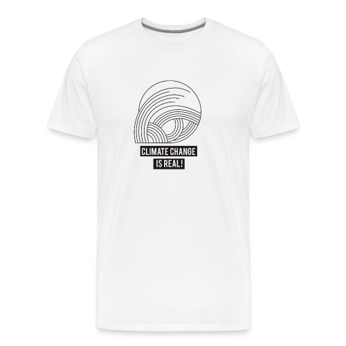 Climate change is real! - Männer Premium T-Shirt