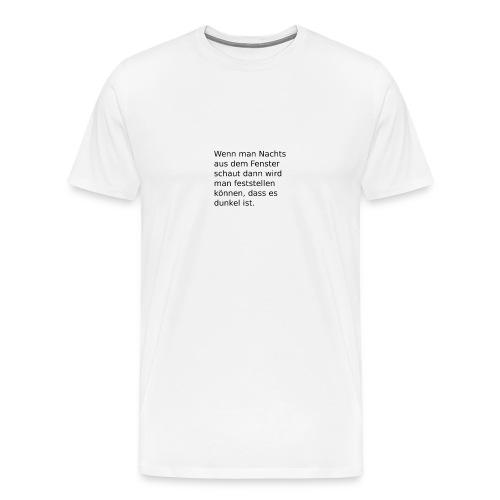 Nachts am Fenster - Männer Premium T-Shirt
