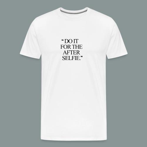 Do it... - Herre premium T-shirt
