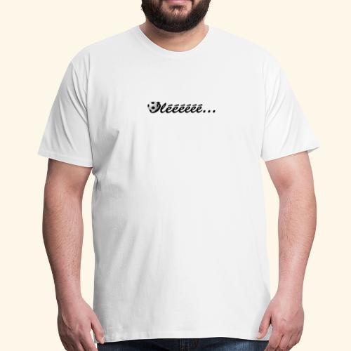 Oleee - Männer Premium T-Shirt