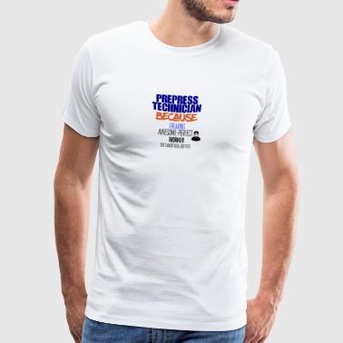 prepress technik - Koszulka męska Premium