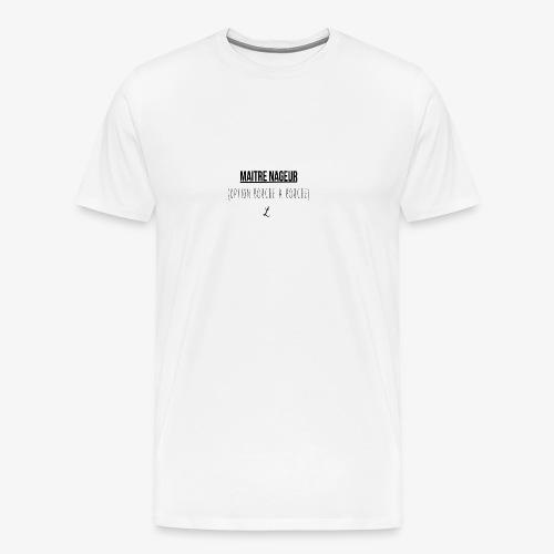 MAITRE NAGEUR - T-shirt Premium Homme
