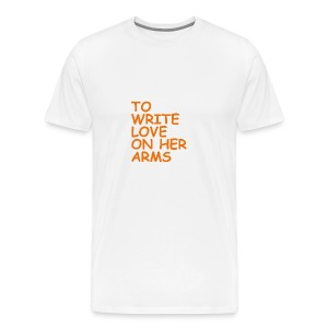 to write love on her arms orange - Männer Premium T-Shirt
