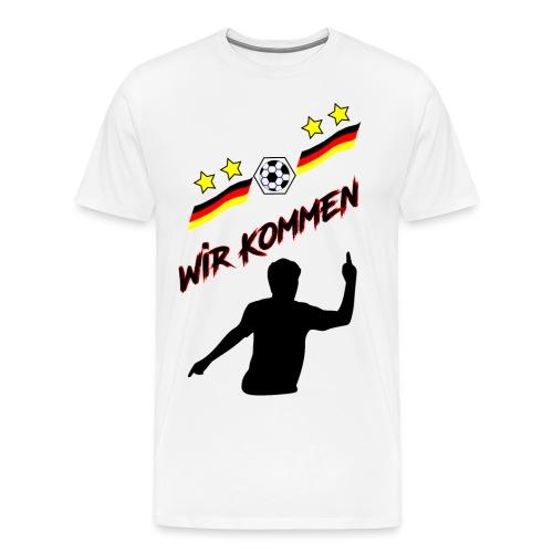 Wir kommen, Deutschland, Fußball, Flagge, Fan - Männer Premium T-Shirt