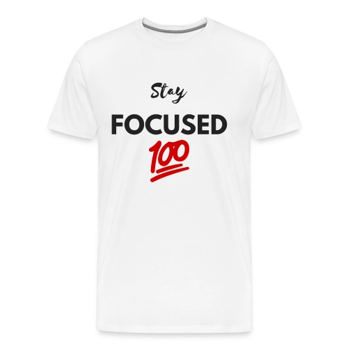 Stay FOCUSED BR - T-shirt Premium Homme
