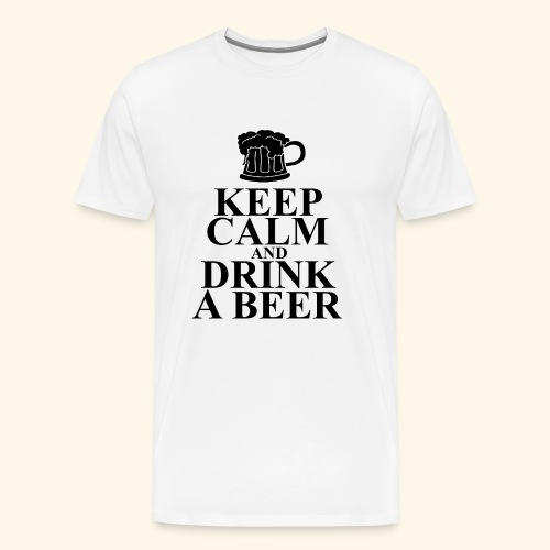 Keep calm and drink a beer - Männer Premium T-Shirt
