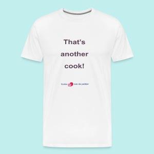 Thats another cook b - Mannen Premium T-shirt