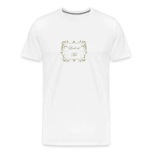 Look at me gold vinilo - Camiseta premium hombre