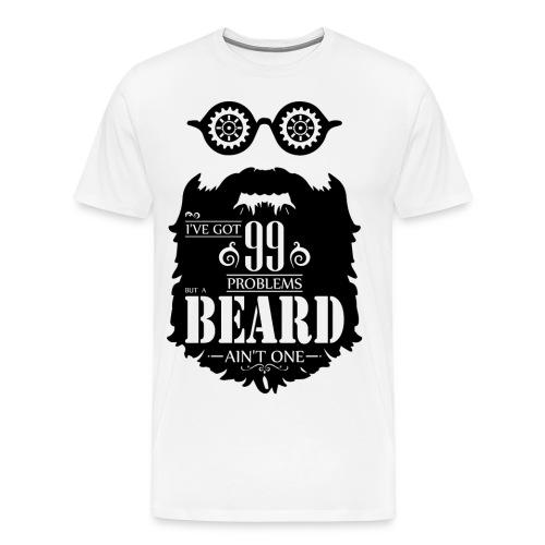 99 Problems Beard - Miesten premium t-paita
