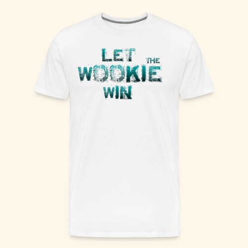 Let The Wookie Win, design 2. - Herre premium T-shirt