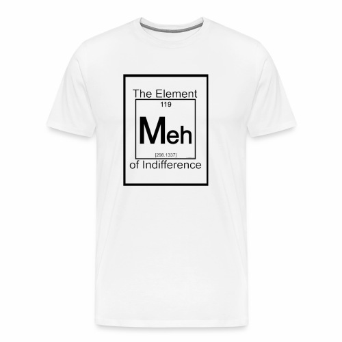 The Element of Indifference - Men's Premium T-Shirt