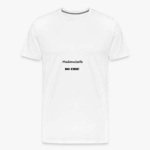 T-shirt Mademoiselle SO CHIC - T-shirt Premium Homme