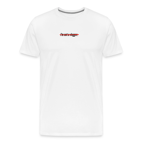 I'm not a vlogger - T-shirt Premium Homme