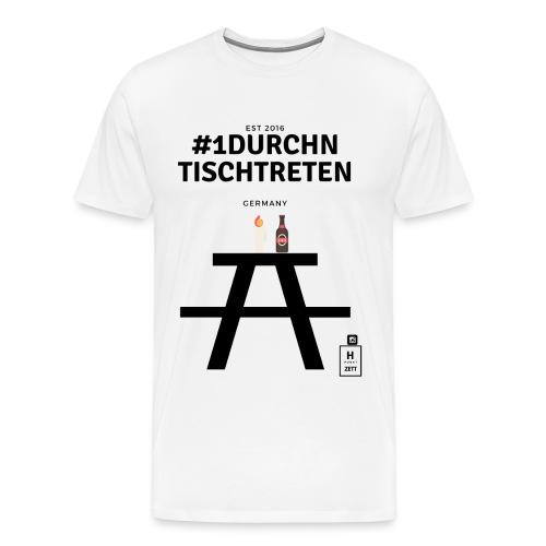 #1durchntischtreten - Männer Premium T-Shirt