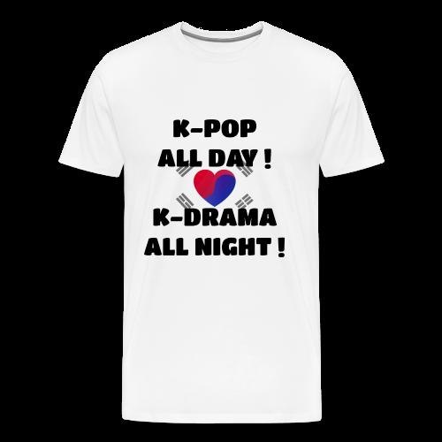 K-Pop all day K-Drama all night - Männer Premium T-Shirt