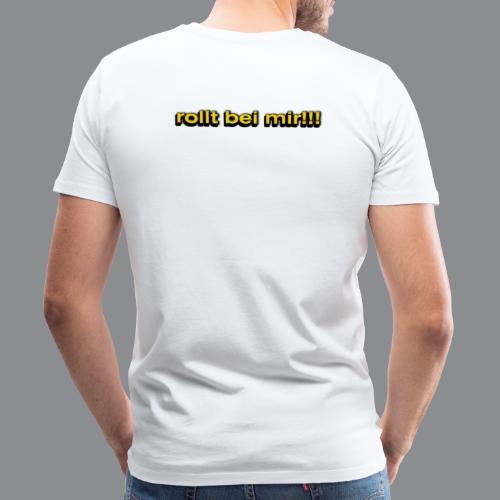 rollt bei mir - Männer Premium T-Shirt