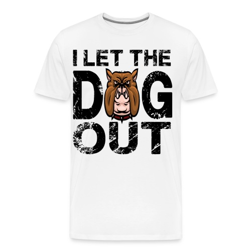 I let the dog out - Männer Premium T-Shirt