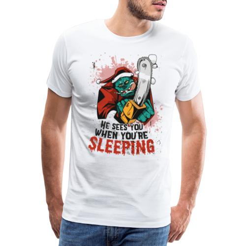 Christmas - He sees you sleeping Halloween - Männer Premium T-Shirt