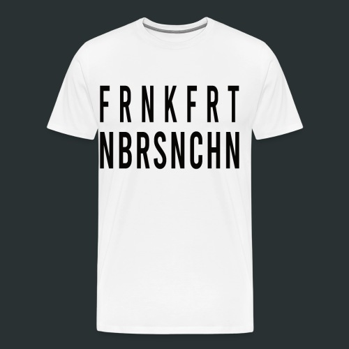 Frankfurt Oder nbrsnchn - Männer Premium T-Shirt