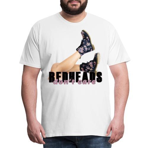 REDHEADS DONT CARE - Camiseta premium hombre