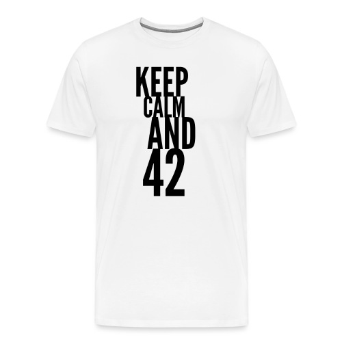 Keep Calm And 42. Die Antwort ist 42. The Answer - Männer Premium T-Shirt