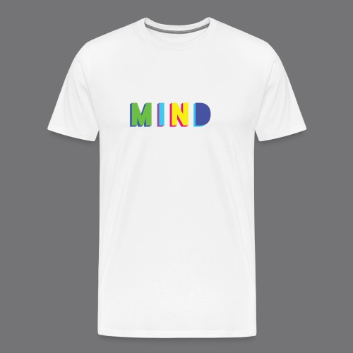 MIND Tee Shirts - Men's Premium T-Shirt