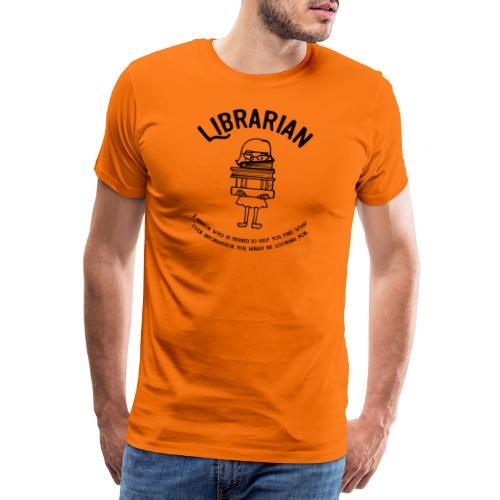 0329 books Funny saying librarian - Men's Premium T-Shirt