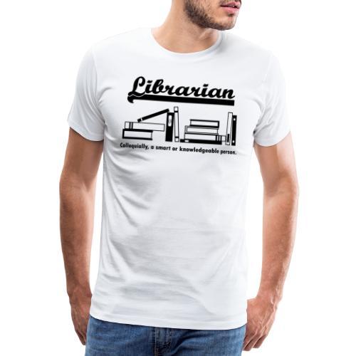 0332 Librarian Cool saying - Men's Premium T-Shirt