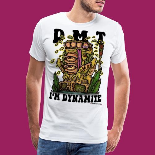 DMT-I'm Dynamite - Männer Premium T-Shirt