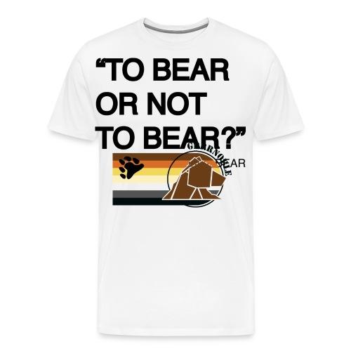 grrr_shakesbearTo bear or not to bear - T-shirt Premium Homme
