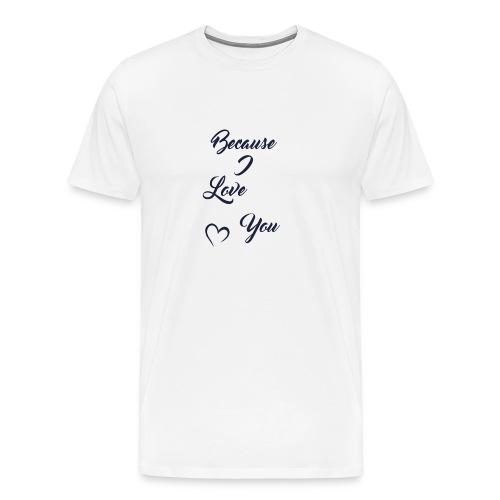 lI ove you - T-shirt Premium Homme