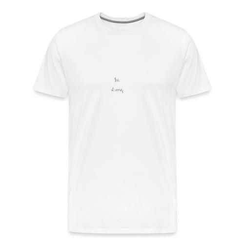 I'm strong - Maglietta Premium da uomo