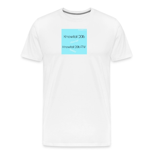 Knowitall 2016 & Knowitall 2016 FTW Custom Clothes - Men's Premium T-Shirt