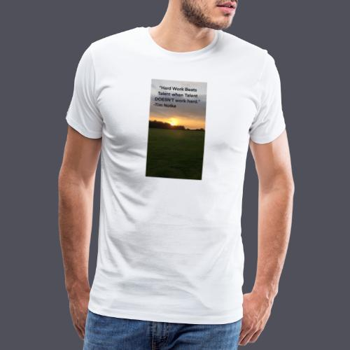 Famous Quote from Tim Notke - Men's Premium T-Shirt