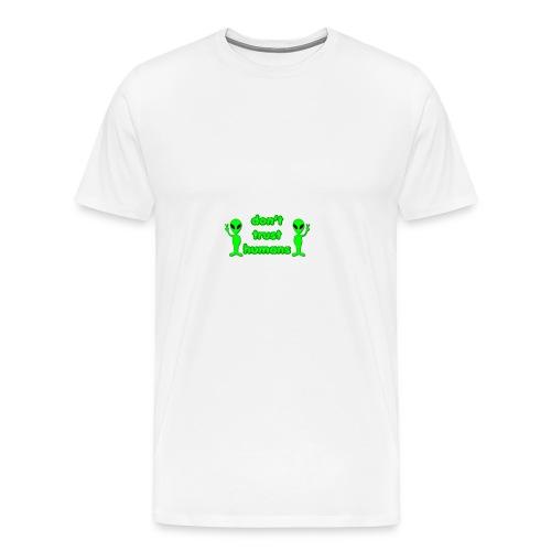 Don't Trust Humans - Men's Premium T-Shirt