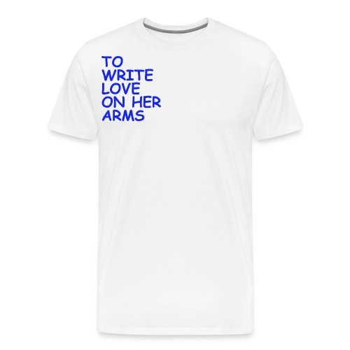 to write love on her arms blau - Männer Premium T-Shirt