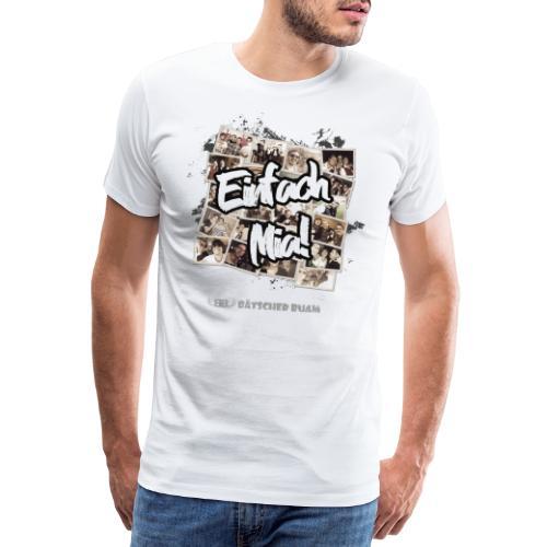 Einfach Mia! - Männer Premium T-Shirt