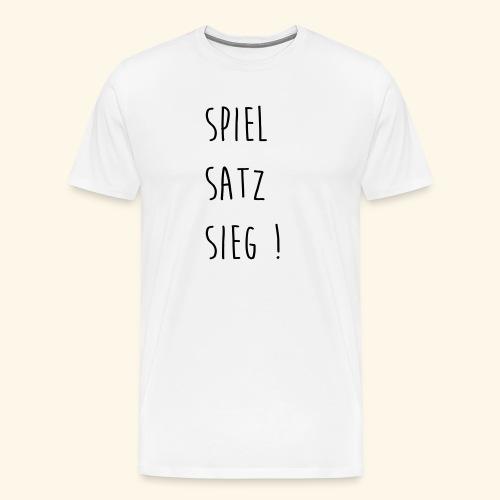 Spiel,Satz,Sieg - Männer Premium T-Shirt