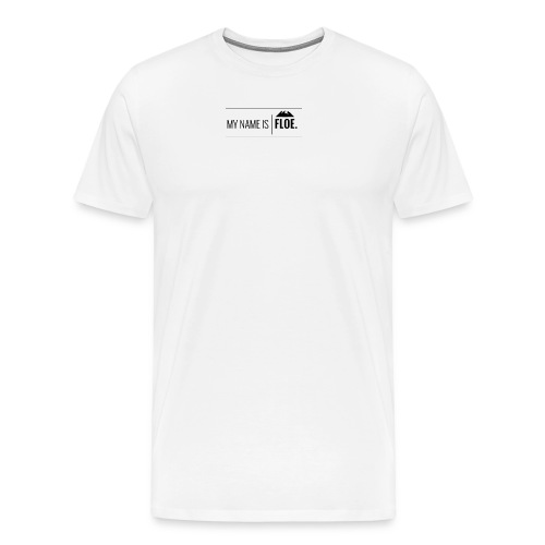 My name is FLOE. - Mannen Premium T-shirt