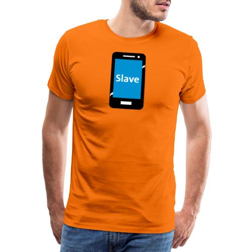 Slave to my phone 1 - Mannen Premium T-shirt