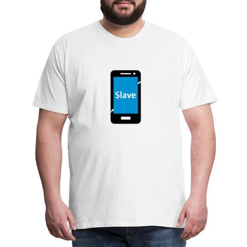 Slave to my phone 1 - Mannen Premium T-shirt