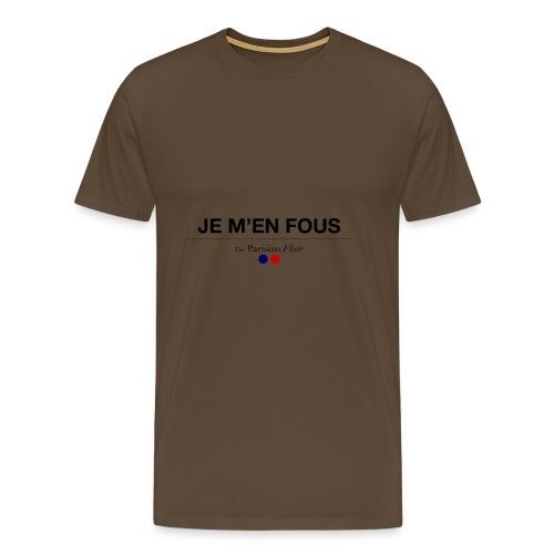 je m en fous - T-shirt Premium Homme