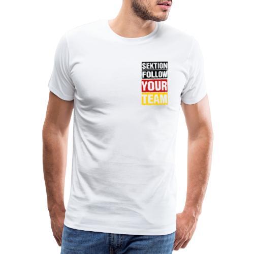 Sektion Follow Your Team, schwarz rot gold - Männer Premium T-Shirt