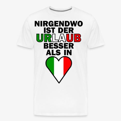 Italien Urlaub Spruch Design   Italien Reise - Männer Premium T-Shirt