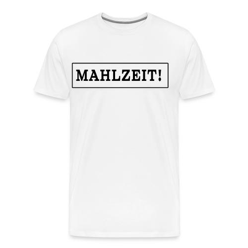 Mahlzeit - Männer Premium T-Shirt