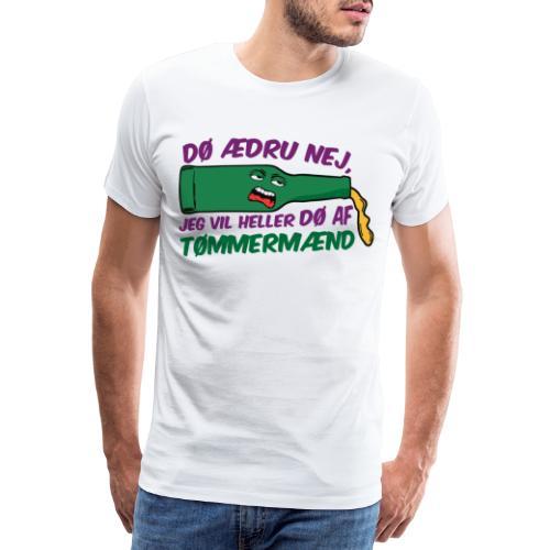 Dø ædru nej - Herre premium T-shirt