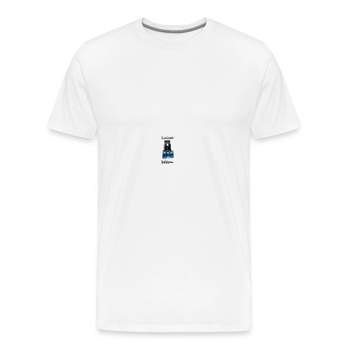 laisse_b--ton-png - T-shirt Premium Homme