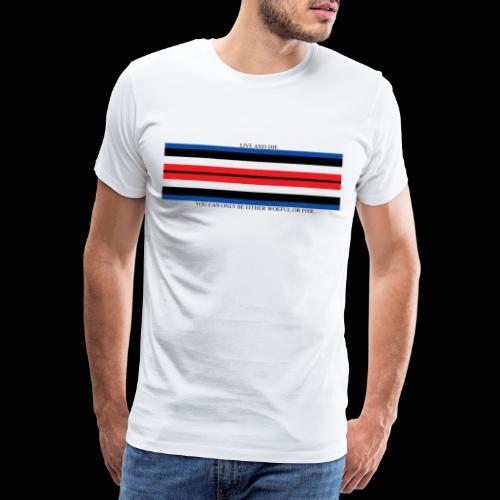 Live and Die ORIGINAL - T-shirt Premium Homme