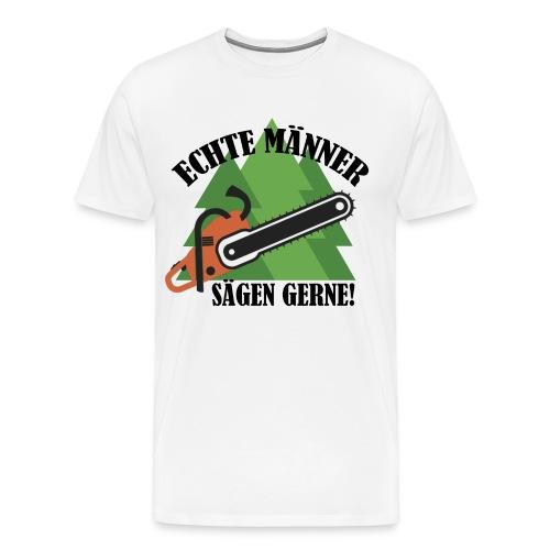 Echte Männer sägen gerne - Männer Premium T-Shirt